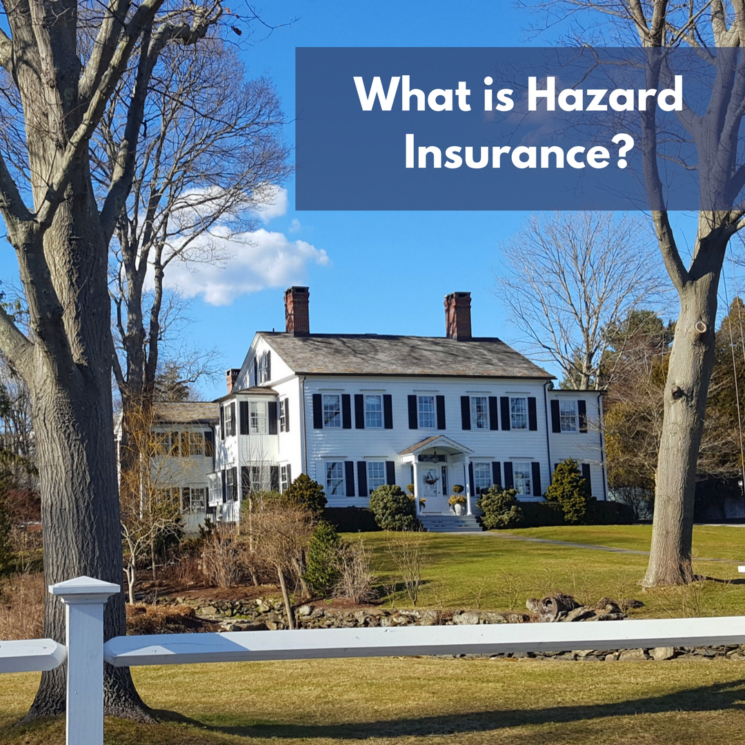 What is Hazard Insurance