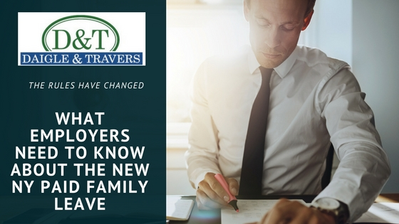 What New York Employers need to know about New York Paid Family Leave, NY PFL. www.daigletravers.com