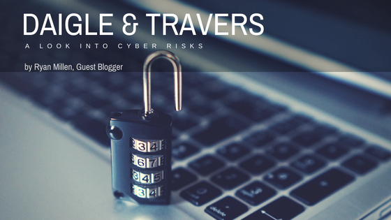 Cyber Insurance, Cyber Liability, Cyber Security, Cyber Crime, Malware, Hackers, http://daigletravers.com/