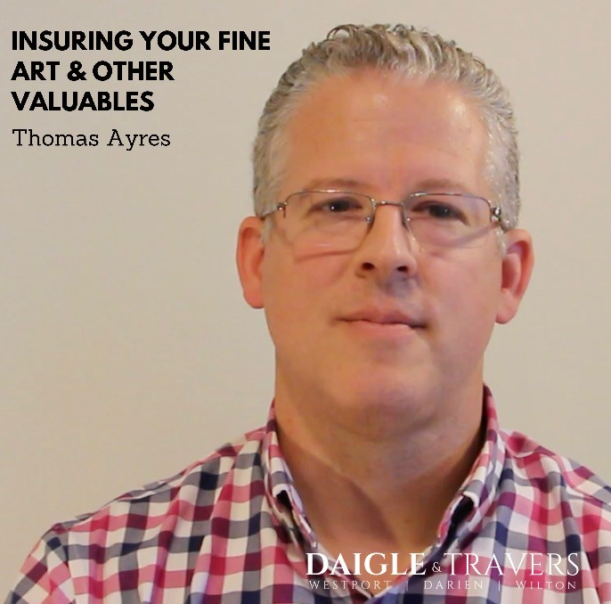 Tom Ayres, Co-Owner of Daigle & Travers Insurance discusses insuring your fine arts collection.